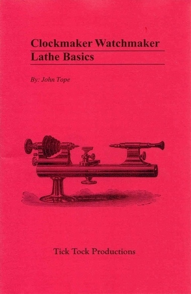 Clockmaker Watchmaker Lathe Basics manual